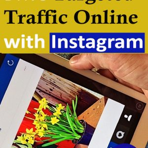 Drive Targeted Traffic Online with Instagram