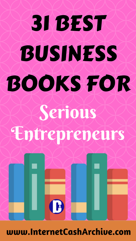 31 Best Business Books For Entrepreneurs in 2019 (Recommended) - ICA