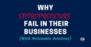 Why Modern Entrepreneurs Fail